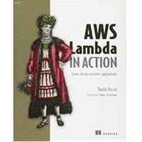 AWS Lambda in Action by Daniel Poccia PDF