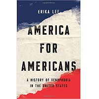 America for Americans by Erika Lee PDF