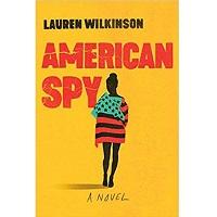 American Spy by Lauren Wilkinson PDF Download