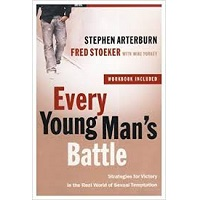 Every Young Man's Battle by Stephen Arterburn PDF