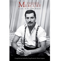 Freddie Mercury: A Life, In His Own Words by Freddie Mercury PDF