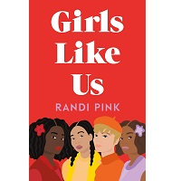 Girls Like Us by Randi Pink PDF