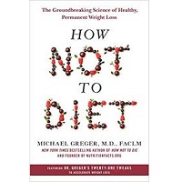 How Not to Diet by Michael Greger PDF