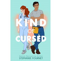 Kind of Cursed by Stephanie Fournet PDF