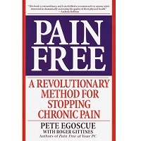 Pain Free by Pete Egoscue PDF