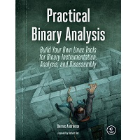 Practical Binary Analysis by Dennis Andriesse PDF