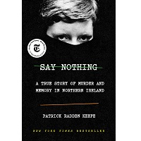 Say Nothing by Patrick Radden Keefe PDF