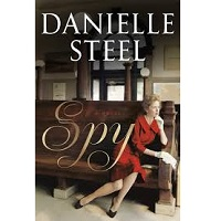 Spy by Danielle Steel PDF