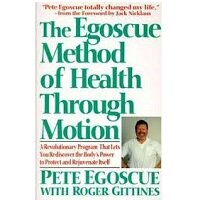The Egoscue Method of Health Through Motion by Pete Egoscue PDF Download