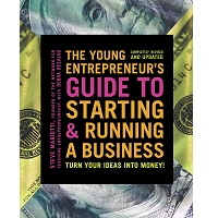 The Young Entrepreneur's Guide to Starting and Running a Business by Steve Mariotti PDF