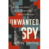 Unwanted Spy by Jeffrey Sterling PDF