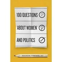 100 Questions about Women and Politics by Manon Tremblay PDF Download