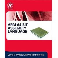 ARM 64-Bit Assembly Language by William Ughetta PDF