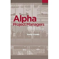 Alpha Project Managers by Andy Crowe PDF