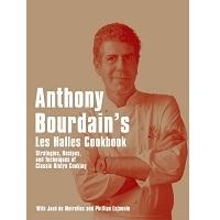 Anthony Bourdain's Les Halles Cookbook by Anthony Bourdain PDF