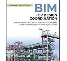 BIM for Design Coordination by Fernanda L. Leite PDF