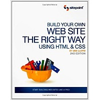 Build Your Own Website The Right Way Using HTML & CSS by Ian Lloyd PDF