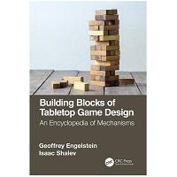 Building Blocks of Tabletop Game Design by Geoffrey Engelstein PDF Download
