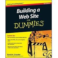 Building a Web Site For Dummies by David A. Crowder PDF