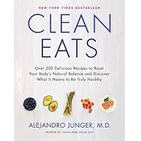 Clean Eats by Alejandro Junger PDF