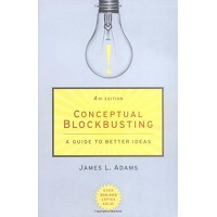 Conceptual Blockbusting by James L. Adams PDF