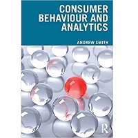 Consumer Behaviour and Analytics by Andrew Smith PDF