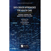 Data Driven Approaches for Healthcare by Chengliang Yang PDF