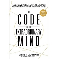Download The Code of the Extraordinary Mind by Vishen Lakhiani PDF