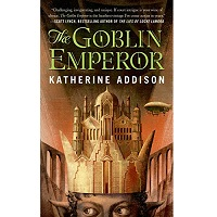 Download The Goblin Emperor by Katherine Addison PDF