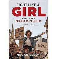 Fight Like a Girl Second Edition by Megan Seely PDF