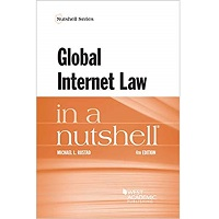 Global Internet Law in a Nutshell by Michael Rustad PDF