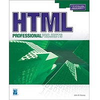 HTML Professional Projects by John W. Gosney PDF