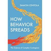 How Behavior Spreads by Damon Centola PDF