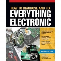 How to Diagnose and Fix Everything Electronic by Michael Geier PDF Download