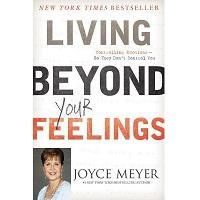 Living Beyond Your Feelings by Joyce Meyer PDF