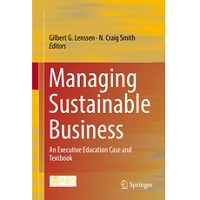 Managing Sustainable Business by Gilbert G. Lenssen PDF