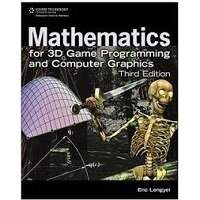 Mathematics for 3D Game Programming and Computer Graphics by Eric Lengyel PDF Download