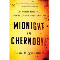 Midnight in Chernobyl by Adam Higginbotham PDF
