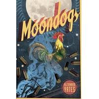 Moondogs by Alexander Yates PDF