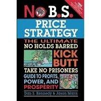 No B.S. Price Strategy by Dan S. Kennedy PDF Download
