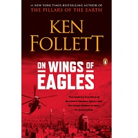 On Wings of Eagles by Ken Follett PDF