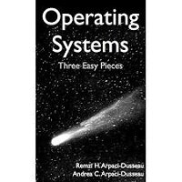 Operating Systems by Remzi H Arpaci-Dusseau PDF Download