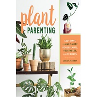 Plant Parenting by Leslie F. Halleck PDF