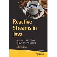 Reactive Streams in Java by Adam L. Davis PDF Download
