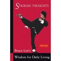 Striking Thoughts by Bruce Lee