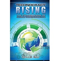Technocracy Rising by Patrick M. Wood PDF