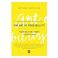 The Art of Possibility by Rosamund Stone Zander PDF