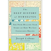 The Deep History of Ourselves by Joseph LeDoux PDF