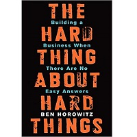 The Hard Thing About Hard Things by Ben Horowitz PDF