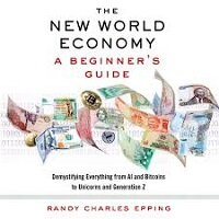 The New World Economy by Randy Charles Epping PDF Download